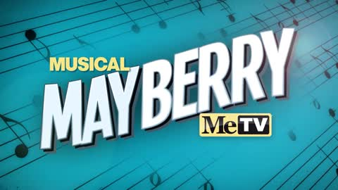 Mayberry is the most musical town on TV!